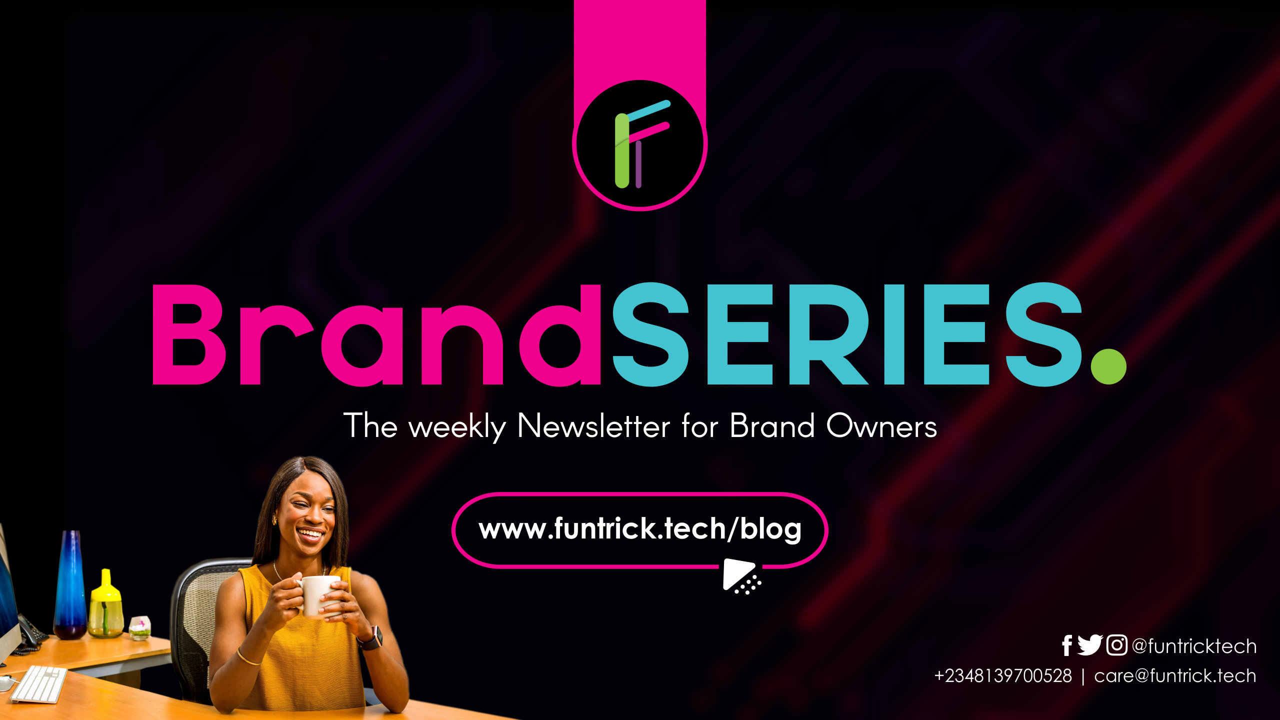 Brand Series | Weekly newsletter for brand owners