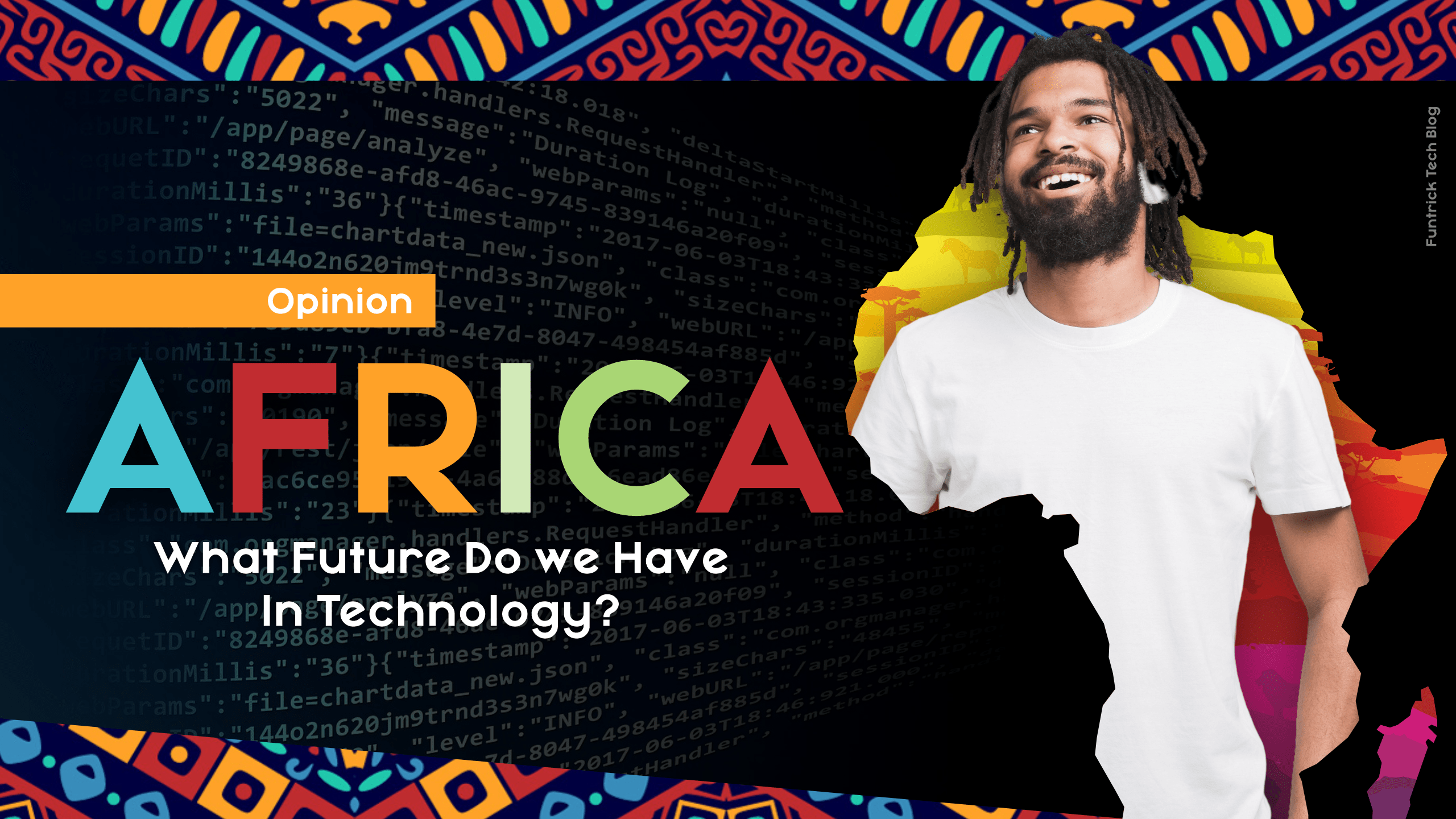 OPINION: What Is The Future Of Africa In Technology?