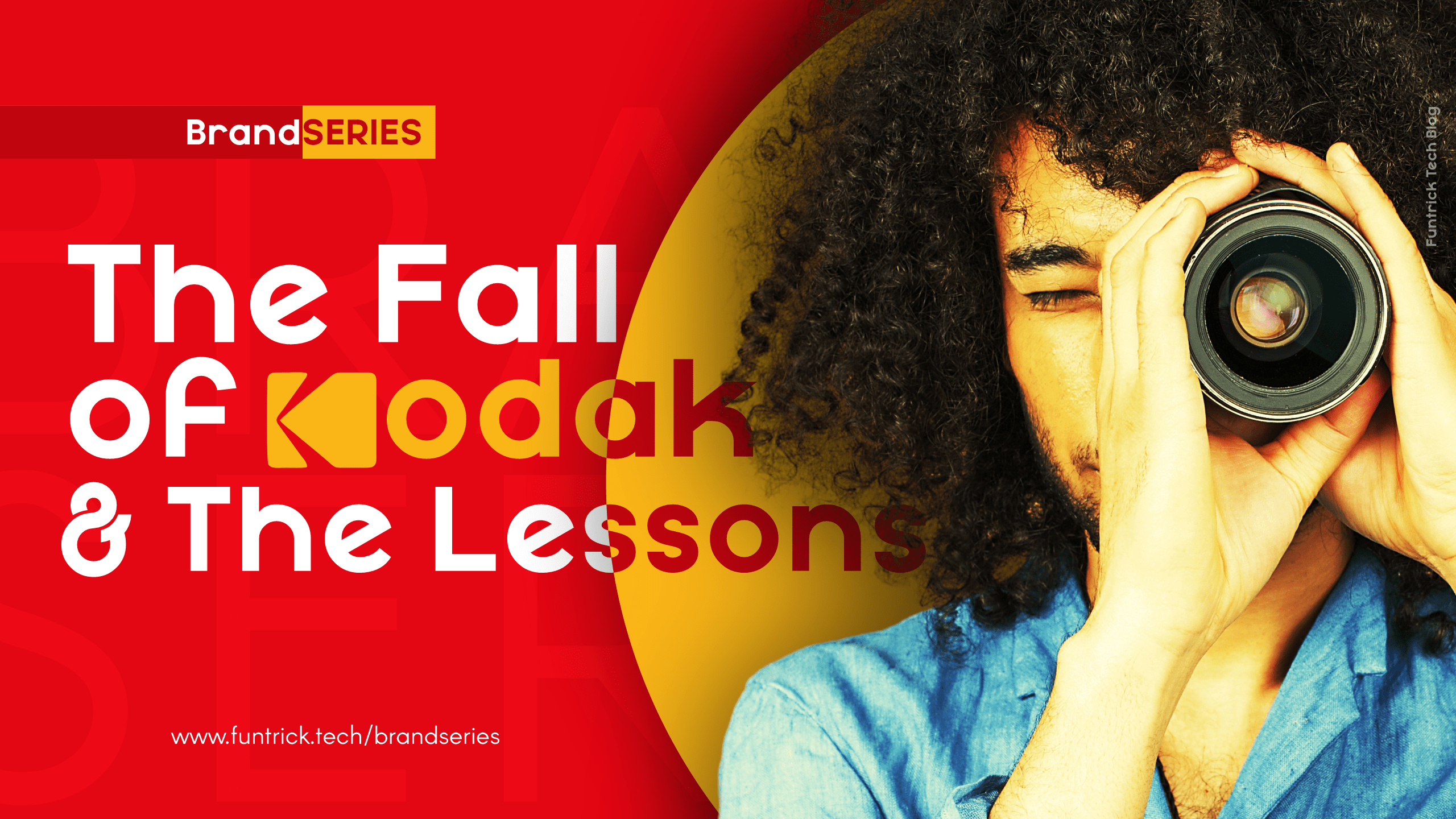 The Fall Of Kodak And The Lessons