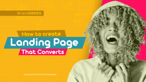 Read more about the article How To Create Landing page That Converts