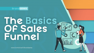 The Basics of Sales Funnel