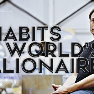 Read more about the article 7 Profound Habits of the World's Billionaires