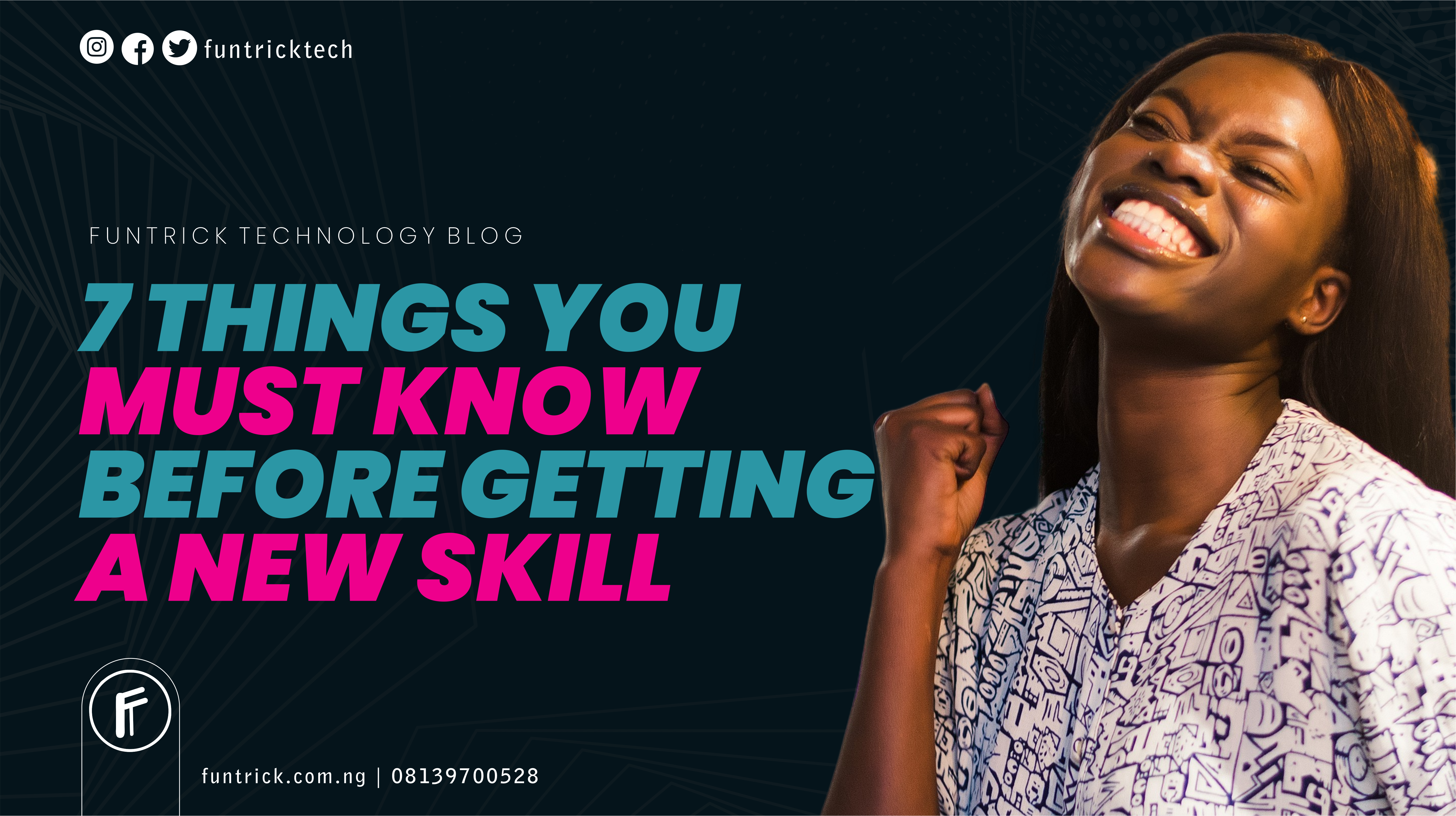 Read more about the article 7 Things You Must Know Before Getting A New Skill